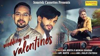 Wedding on valentine | Mr. Boota, Monika Sharma | Mj lx, Aj lx | Latest Haryanvi Songs Haryanvi 2019