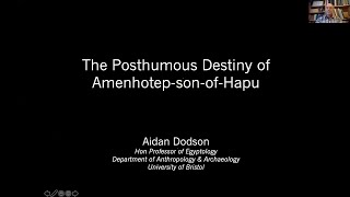 The Posthumous Destiny of Amenhotep-son-of-Hapu - Aidan Dodson Zoom lecture (22 May 20)
