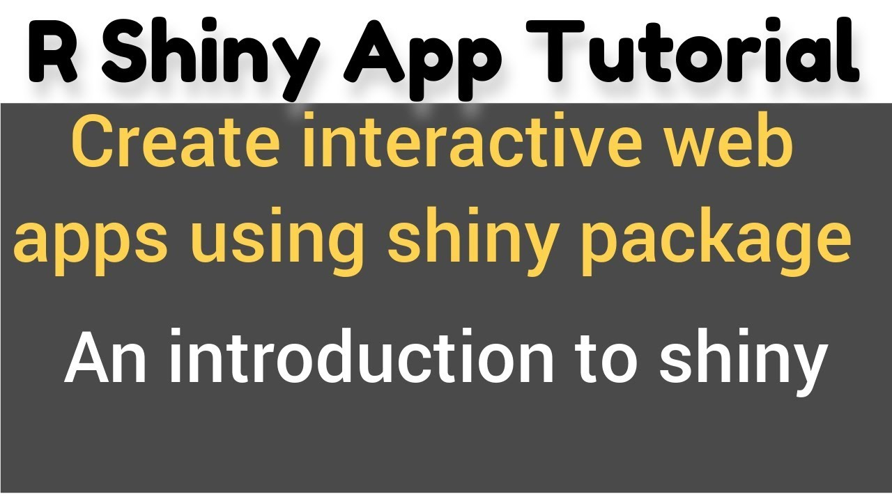 R Shiny app tutorial # 1 - How to make shiny apps - An introduction to Shiny