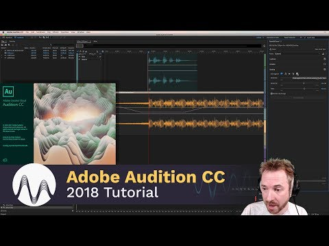 Adobe Audition CC 2018 Tutorial