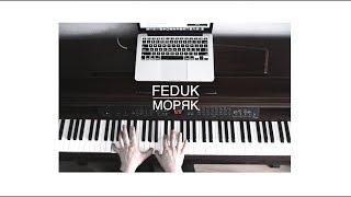 FEDUK - Моряк (piano cover)