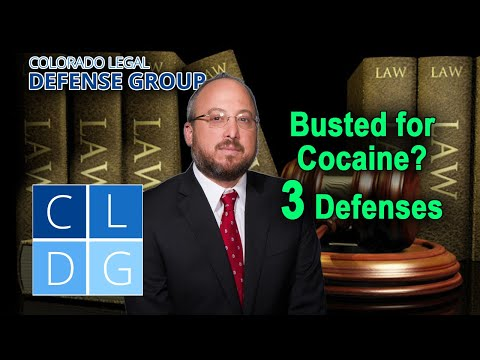 Busted for cocaine in Colorado? How to beat the case