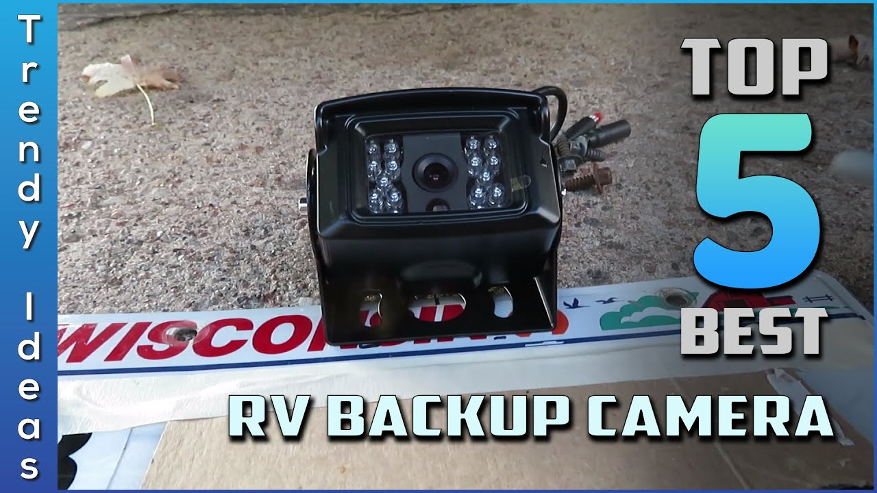 Top 5 Best RV Backup Camera Review In 2021 |  Make Your Selection