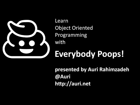 Object Oriented Programming with Everybody Poops - Real World Programmer