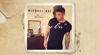 Michael Ray You 39 re On Audio.mp3