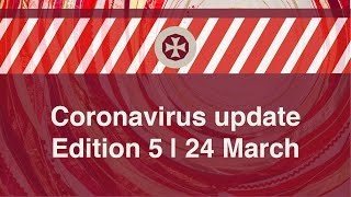 Coronavirus Update 5 - 24 March Facebook...