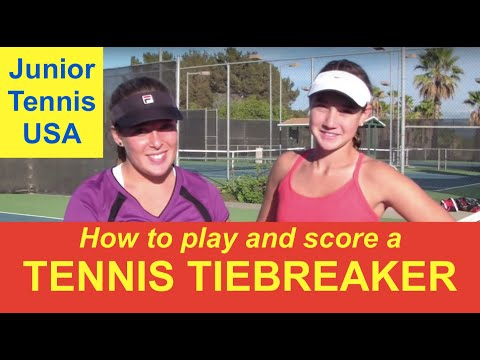 How To Play A Tennis Tiebreaker - Where To Stand, When To Move, How Keep Score - And Have Fun!