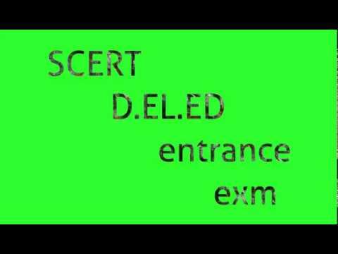 Scert D.EL.ED ENTRANCE EXAM