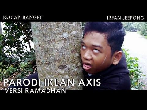 Parodi Iklan Axis Hitz Versi Ramadhan Irfan Jeepong
