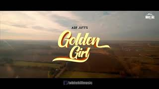 Golden girl Asif jutt new punjabi song released 8june