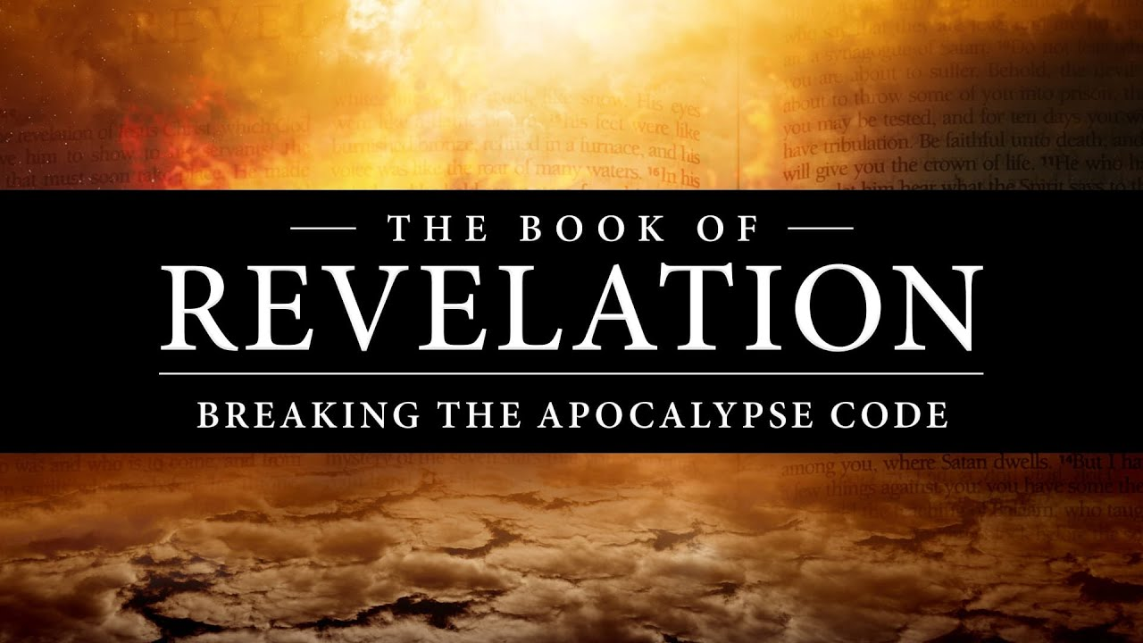 The Book of Revelation - Breaking the Apocalypse Code - Virtual Presentation