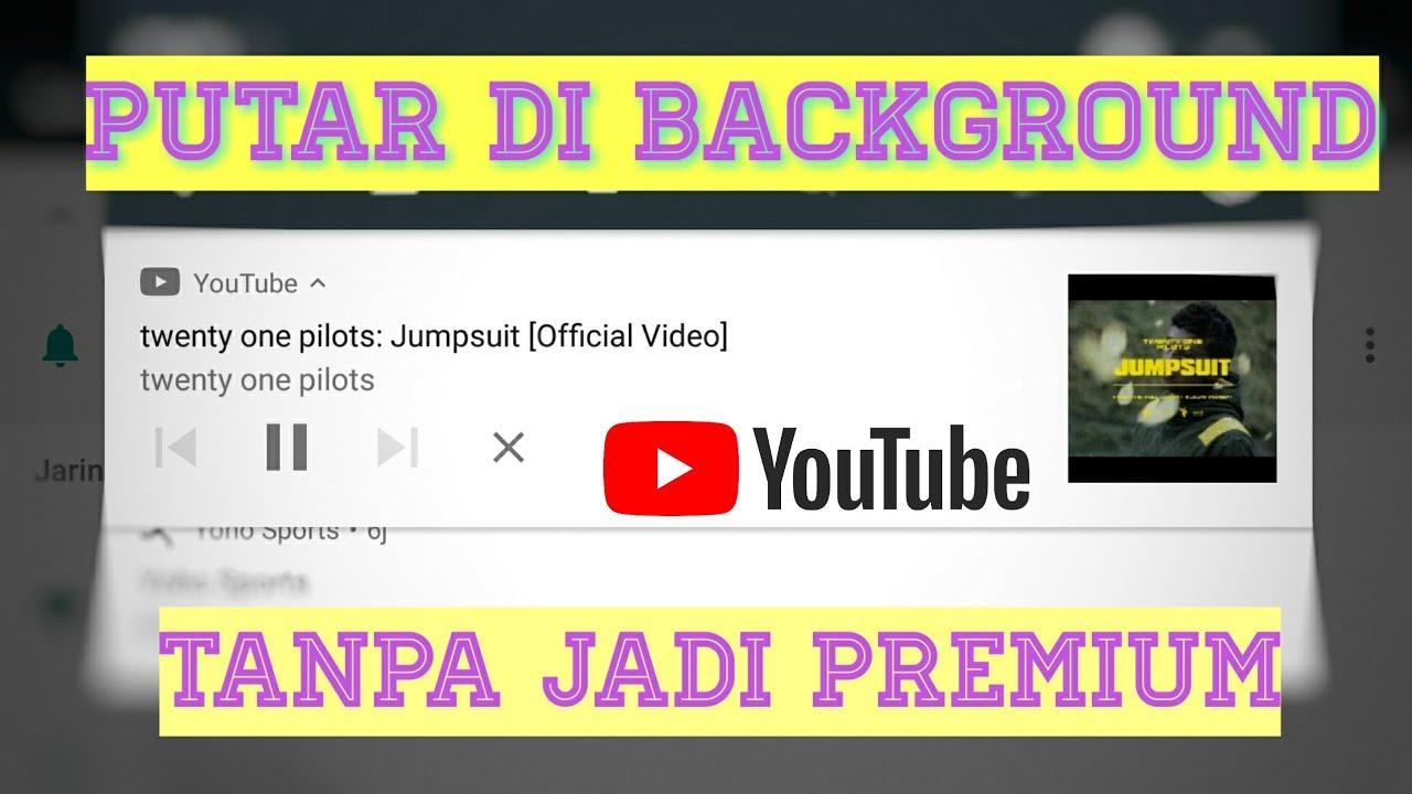 Hack Youtube Premium - YouTube