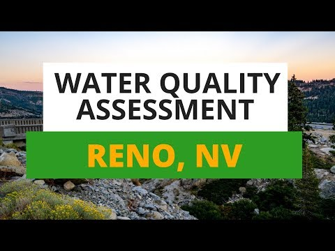 Reno, NV Water Quality Report: What You Need To Know