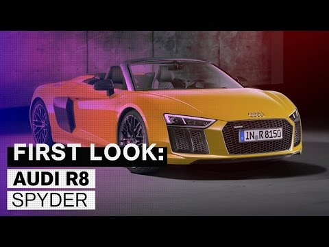 Audi's New R8 Spyder Has Arrived, and It's Awesome