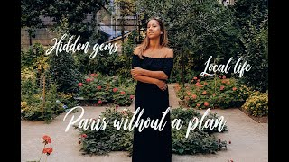 Paris without a plan | Local life & usual suspects | Hidden gems | Citytrip