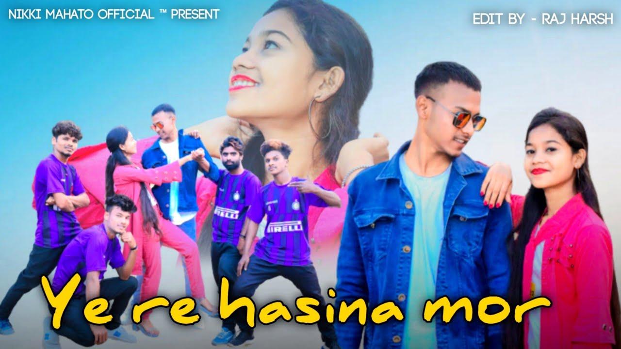 Ye re hasina mor || New Nagpuri song 2021 || Singer vinay Simdega|| Nikki Mahato Video Song