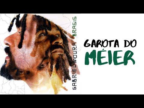 Gabriel Moura - Garota do Méier (Brasis) [Áudio Oficial]