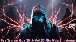 Psy Trance Goa 2019 Vol 56 Mix Master volume