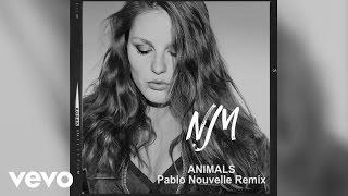 Norma Jean Martine - Animals (Pablo Nouvelle Remix)