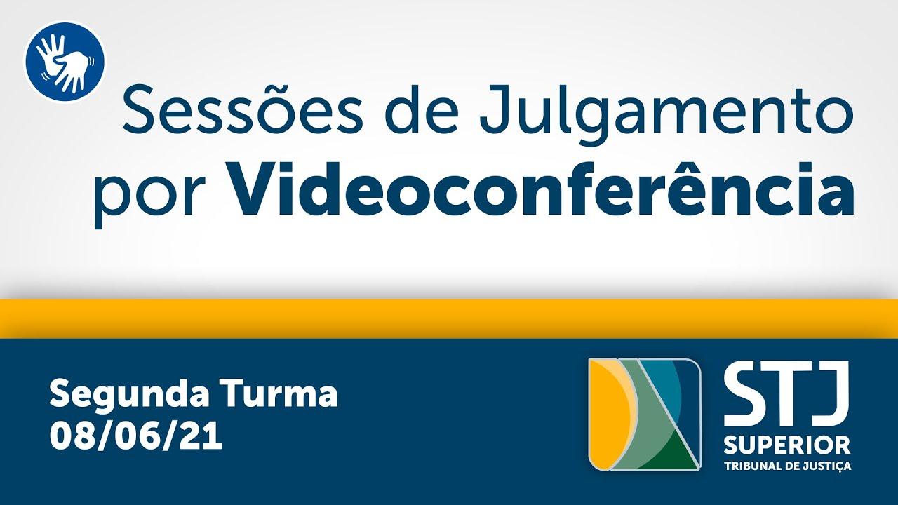 Download Segunda Turma - STJ - 08/06/2021