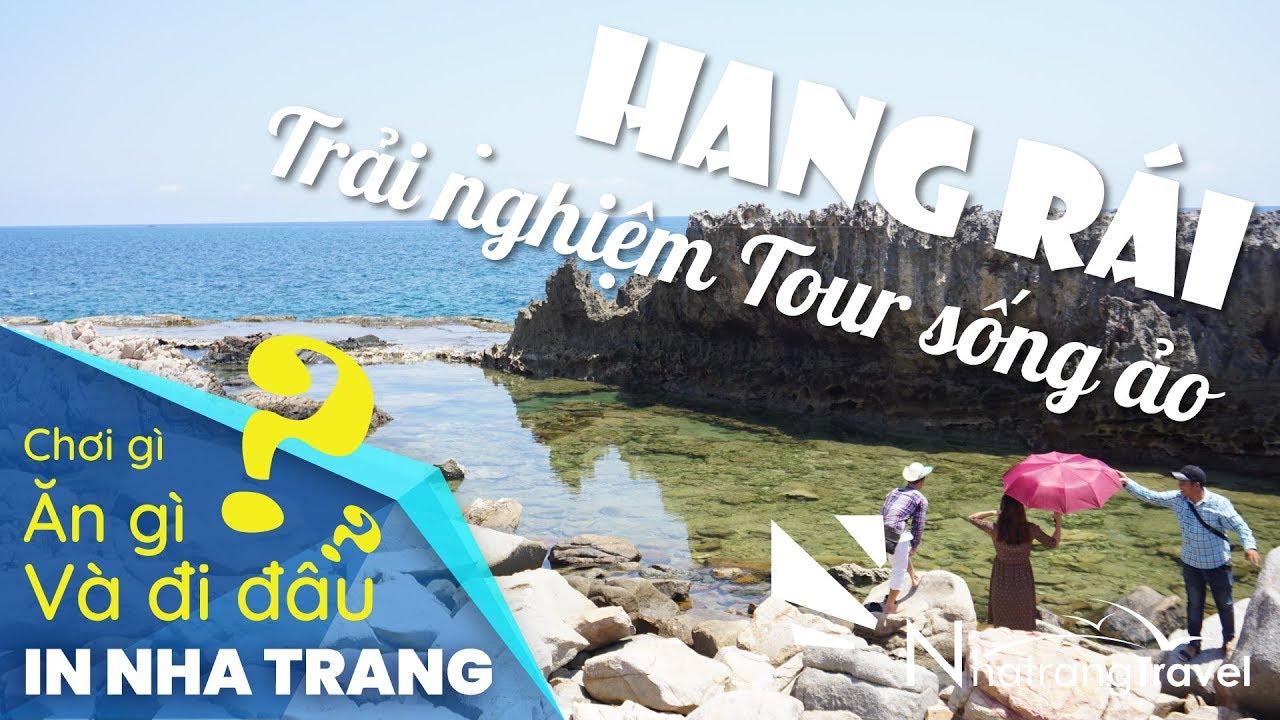 """Tour Hang Rái – Vĩnh Hy【Thiên Đường """"Sống Ảo"""" 2020/Thổ Địa Nha Trang】"""