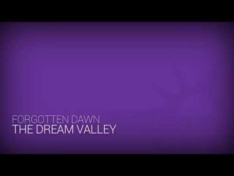 Forgotten Dawn - The Dream Valley...