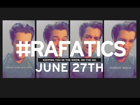 "California vaccination, Bree Ann steals flag & new dating trend ""ghosting"": June 27th 15' #RAFATICS"