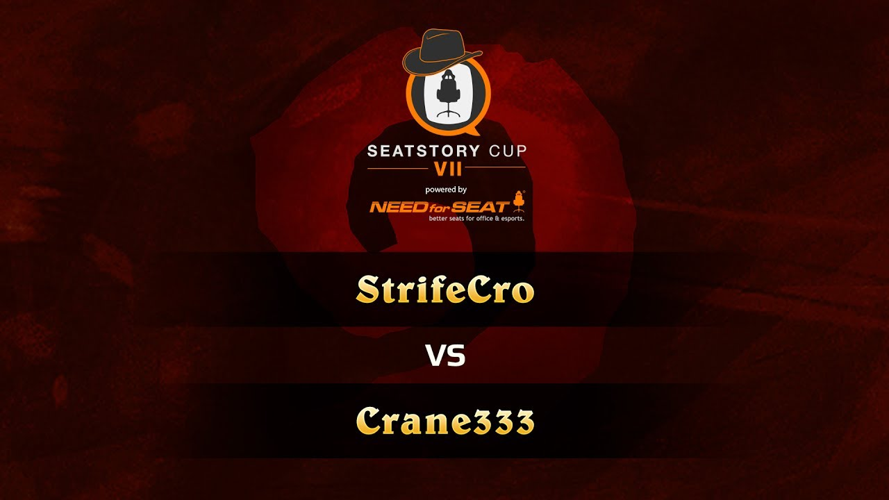 StrifeCro vs Crane333, SeatStoryCup 7 Group Stage