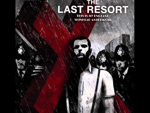 The Last Resort - This Is My England: Skinhead Anthems III (Full Album)