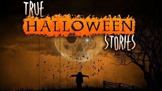 7 True Creepy Halloween Horror Stories (Vol. 4)   2018