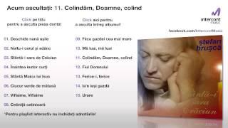 Stefan Hrusca - Colinda, Doamne, colind (1115) [Sfanta-i sara de Craciun]