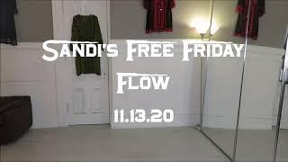 Sandi's Free Friday Flow 11.13.20