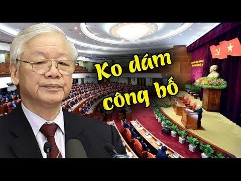 Hội nghị TW9- số phận Nguyễn Phú Trọng đã chính thức được định đoạt, BCT ko dám công bố thông tin