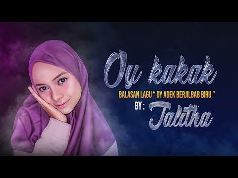 OY KAKAK ADEK JUGA RINDU Balasan Adek Jilbab Biru.- By Thalita BIKIN GEMES