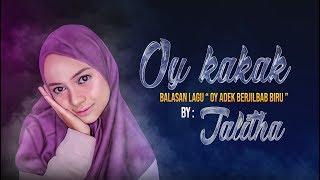 [6.42 MB] OY KAKAK ADEK JUGA RINDU balasan adek jilbab biru.- By Thalita BIKIN GEMES