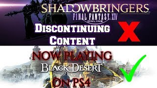 Discontinuing FFXIV Content and Picking up BDO(PS4)