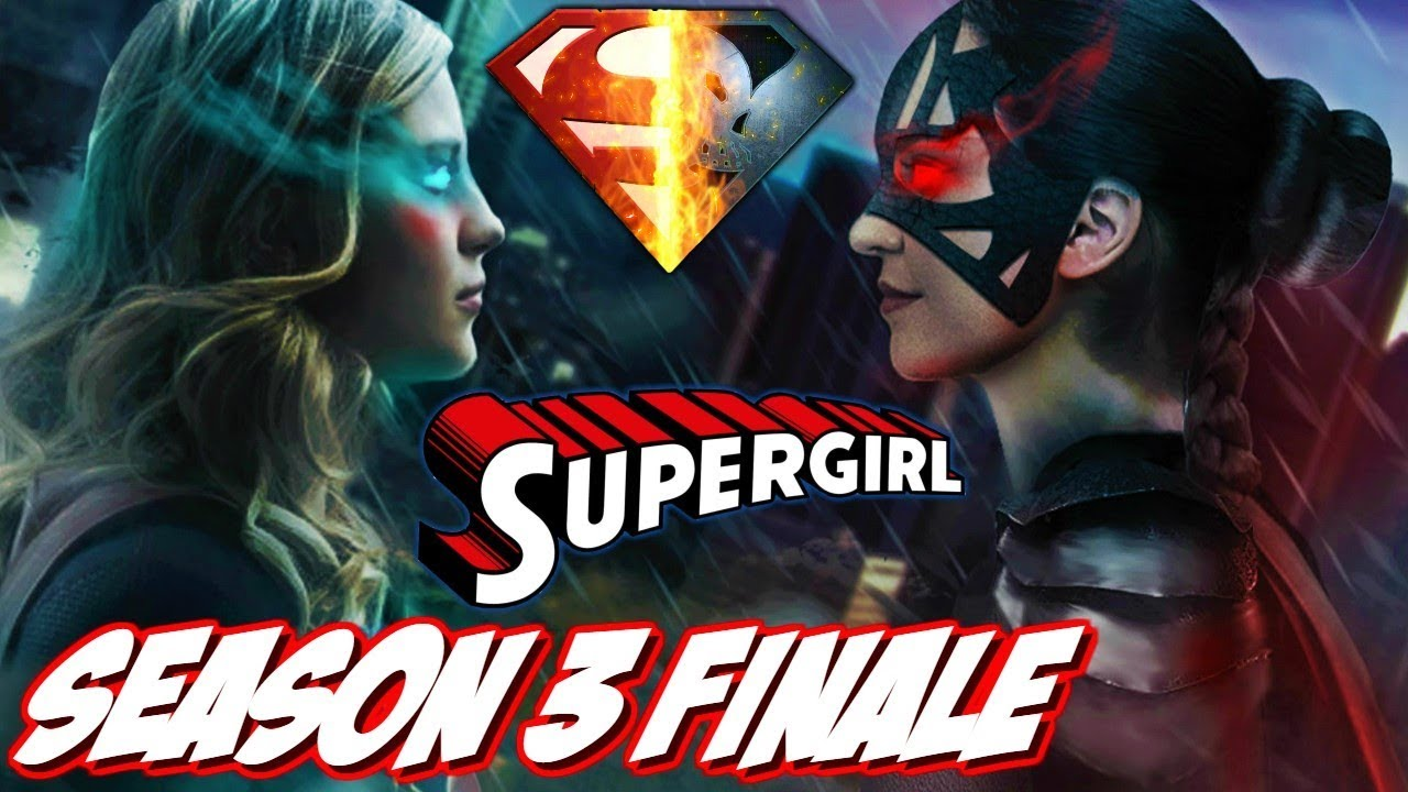 Download Supergirl Season 3 Overview & Finale Review