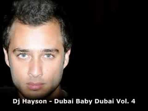 Dj Hayson - Dubai Baby Dubai Vol. 4 - Mini House Music Mix 2008
