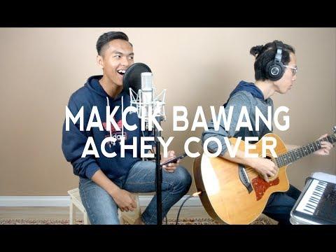 Makcik Bawang - ACHEY (Cover by Aqil Anauar)