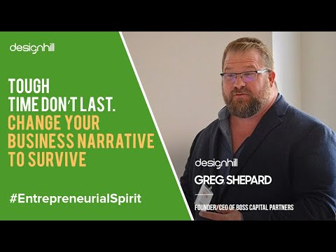 tough-time-don't-last.-change-your-business-narrative-to-survive.-|-inspiring-story-by-greg-shepard