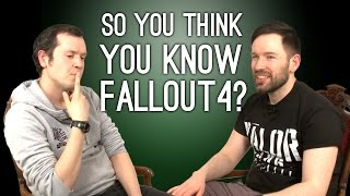 So You Think You Know Fallout? - Fallout 4 Quiz