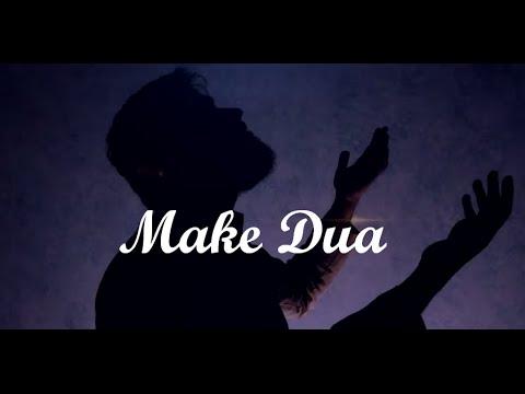 Make Dua (Supplication)     Powerful!