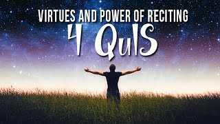 Virtues and Power of Reciting 4 Quls || New Video 2018