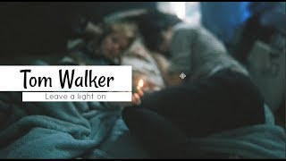 Tom Walker - Leave A Light On [Subtitulos En Español]