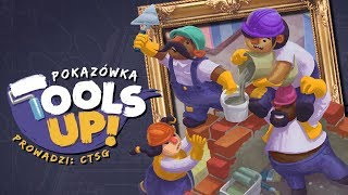 Pokazówka - Tools Up!