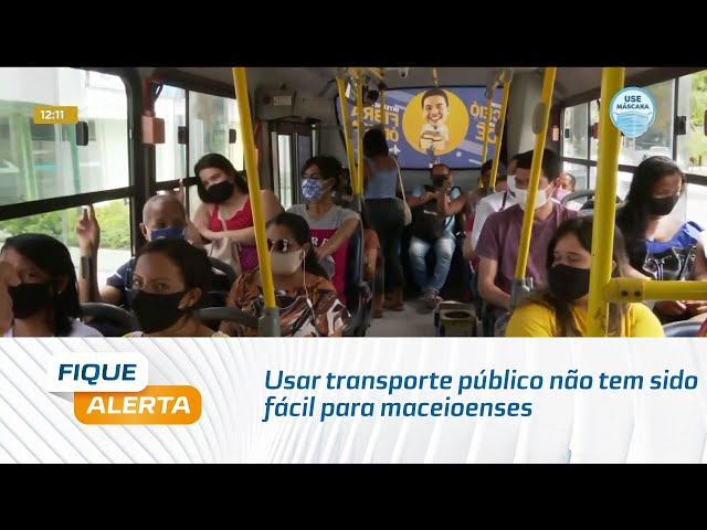 Covid-19: Usar transporte público não tem sido fácil para maceioenses