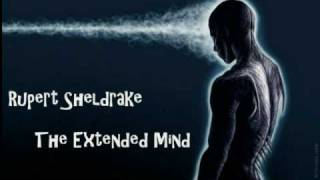 Rupert Sheldrake - The Extended Mind - Telepathy.  Pt 2/3