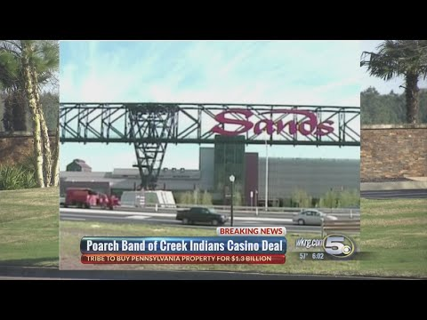 Poarch Band of Creek Indians to buy Pennsylvania Casino