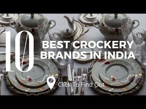 Top 10 Best Crockery Brands In India