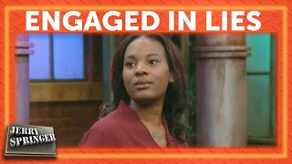 Engaged in Lies | Jerry Springer